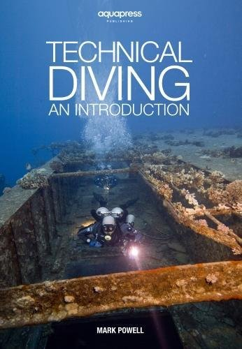 Technical Diving: An Introduction by Mark Powell
